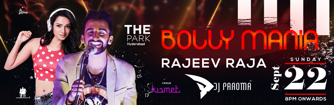 Book Online Tickets for Bollymania Wiith Rajeev Raja and Paroma, Hyderabad. Join Bollymania @ kismet with versatile singer Rajeev Raja and Famous DJ Paroma. RAJEEV RAJA:- Rajeev Raja is a famous versatile Singer from Shimla, Who can sing in Hindi, Pahari, Punjabi and English equally well . He won the title of \