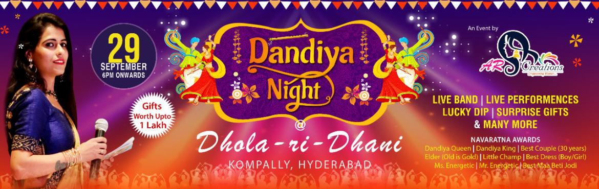 Book Online Tickets for Dandiya Night 2019, Hyderabad.  This Navratri be a part of the Biggest & The Most Happening Dandiya Event of Hyderabad - Dandiya  Night at Dhola ri dhani, Kompally on 29th Sep 2019.   One Ticket Two Shows doesn\'t it sound furious ? That's right