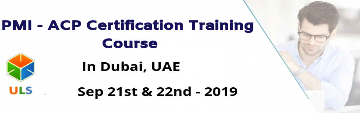 Book Online Tickets for PMI-ACP Certification Training Course in, Dubai. Ulearn System\'s OfferPMI-ACP Certification Training in Abu-Dhabi, United Arab Emirates, BestAgile Certified Practitioner Training Institute in Abu-Dhabi, United Arab Emirates Enroll for Classroom/ online PMI ACP Certifi