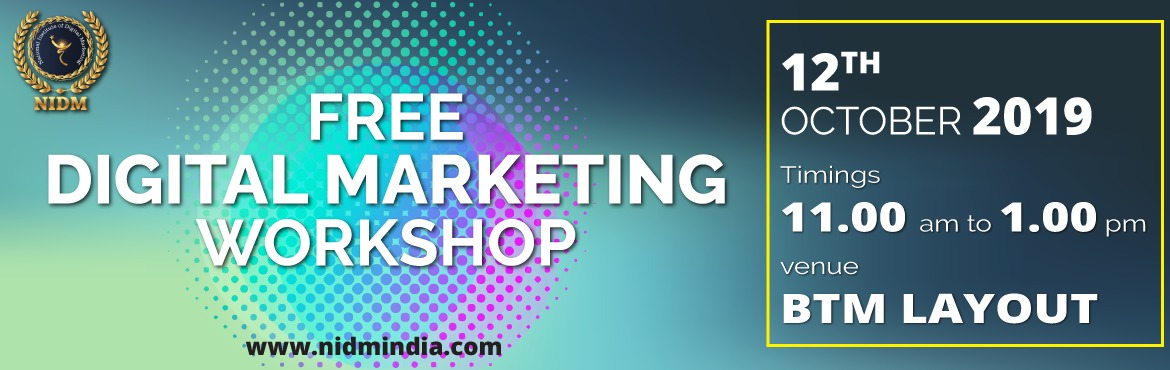 Free digital marketing workshop for everyone who want to develop the career in the filed of digital marketing . An event specially weekend event curat