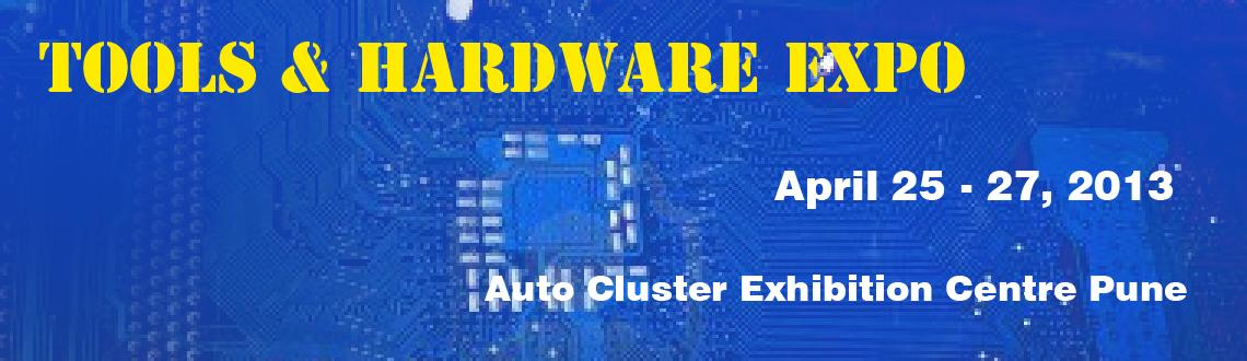 Book Online Tickets for Tools & Hardware Expo @ Auto Cluster Exh, Pune. 