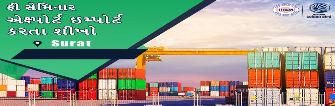Book Online Tickets for Free Seminar on Export Import at Surat, Surat. TOPICS TO BE COVERED:- OPPORTUNITIES in Export-Import Sector- MYTHS vs REALITIES about Export- GOVERNMENT BENEFITS ON EXPORTS- HOW TO MAXIMIZE YOUR PROFITSVenue:iiiEM OFFICEB-601,602,603, Tirupati Plaza, Near Collector Office, Athwagate, Surat - 3950