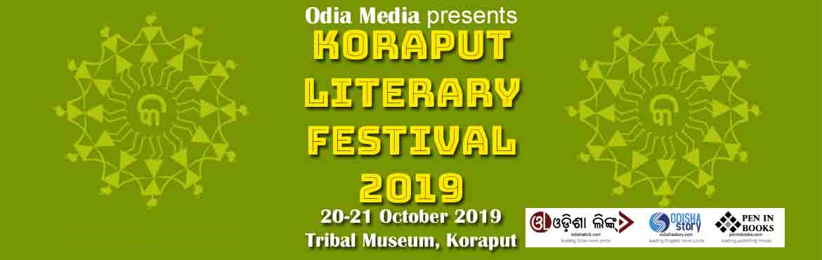 Book Online Tickets for 2nd Koraput Literary Festival, Koraput. The 2nd edition of Koraput Literary Festival (KLF-Odisha), one of the highly acclaimed national literary event in India, will be held on October 20-21 in the lush green scenic ambience of Tribal Museum at Koraput. The second day events will be held i