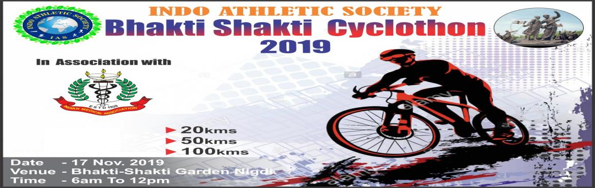 Book Online Tickets for IAS Bhakti Shakti Cyclothon 2019, Pune. Indo Athletic Society (IAS) Bhakti Shakti Cyclothon 2019- Biggest Cyclothon of the Country.   The fourth Edition of Bhakti Shakti Cyclothon(BSC) is most awaited Cycling Event organized by Indo Athletic Society (IAS), with a motive to create awar