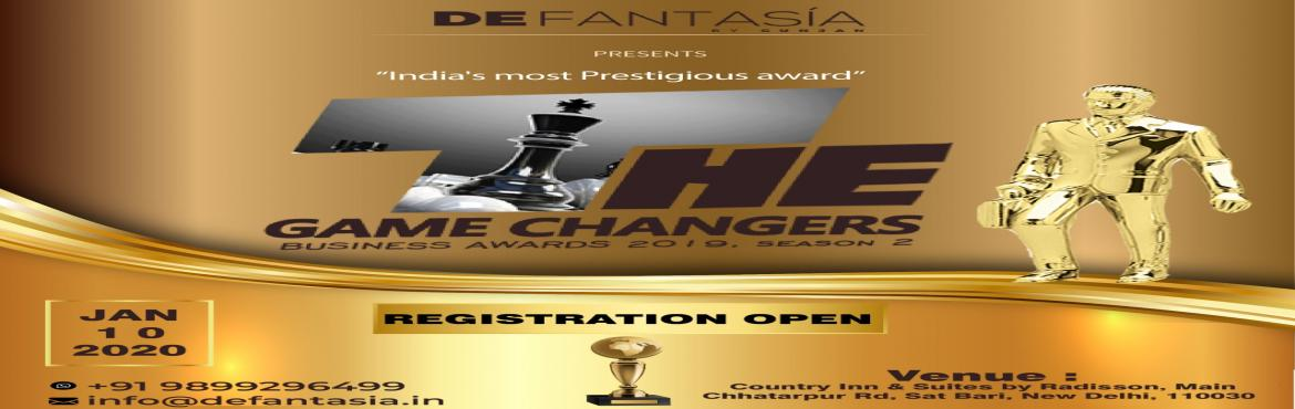 Book Online Tickets for India_s Game Changers Business Awards 20, New Delhi. De Fantasia presents \'India\'sGame Changers- Business Award 2020, 8th Edition\', who has taken the initiative to give recognition to the real game-changers who helped the economy with their ideas and concepts. The award show will be held on 10