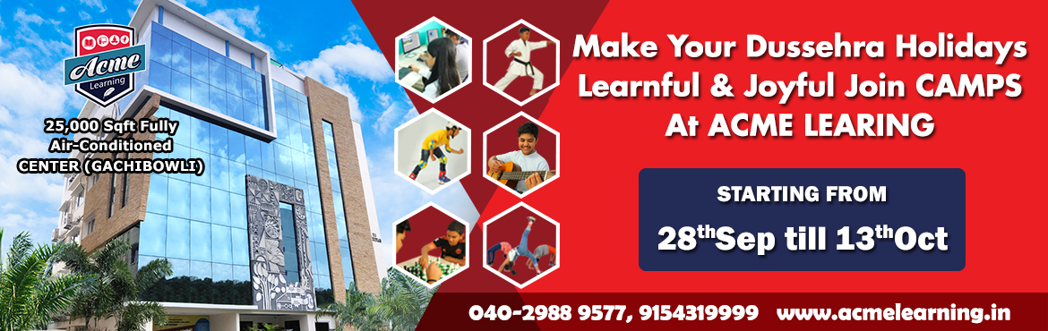 Book Online Tickets for Dussehra Holiday Camp - ACME Learning, G, Hyderabad. Excited about the Dussehra holidays but anxious to keep your child occupied? We've curated the best Dussehra camps and events to keep your kids and the entire family happy.  Ready to celebrate Navarati and Dussehra? This is also a time when the