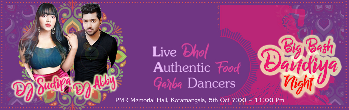 Book Online Tickets for Big Bash Dandiya Night, Bengaluru. Come complete your Navratri celebrations with us on the 5th of Oct. Dance your heart out with the best Bollywood music, dhol, and huge dance floor. Enjoy some lip-smacking varieties of food with your friends and family. Highlights:  Best Bollywood DJ
