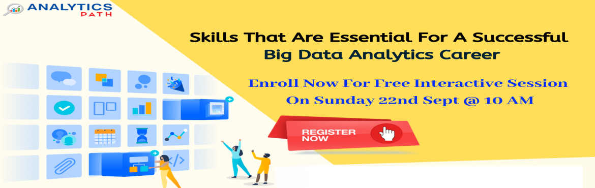 """Book Online Tickets for Register Free Informative Session On Big, Hyderabad. Register Free Informative Session On Big Data Analytics-""""Career In Analytics"""" By Analytics Path 22nd Sept, 10 AM, Hyd About The Event- The explosion of Big Data has given ample opportunities for the organizations that are generating data"""