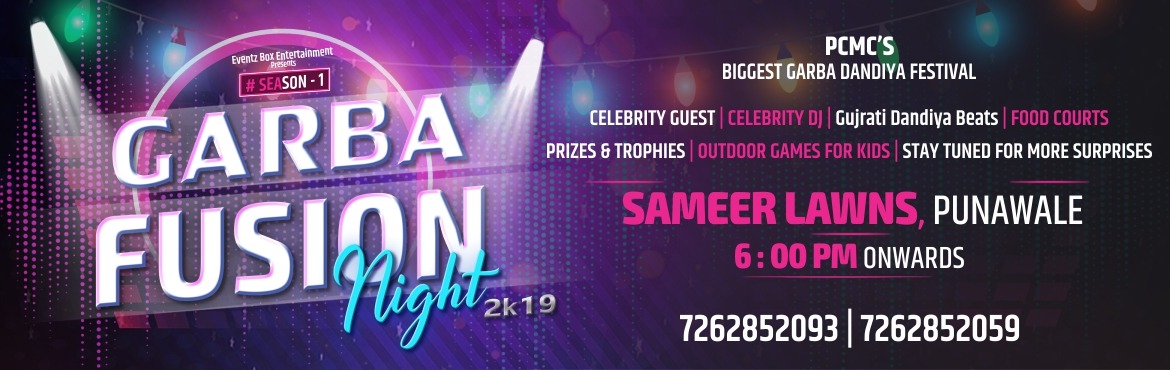 Book Online Tickets for Garba Fusion Night, 2019 @Sameer Lawns, , Pune. Eventz Box Entertainment presents PCMC\'s Biggest Garba Dandiya Festival 2k19 with Celebrity Guest and DJ. Book your tickets for a delightful evening of Garba, Dandiya and lets dance in Navratri 2019. Please be there early to avoid unnecessary rush.