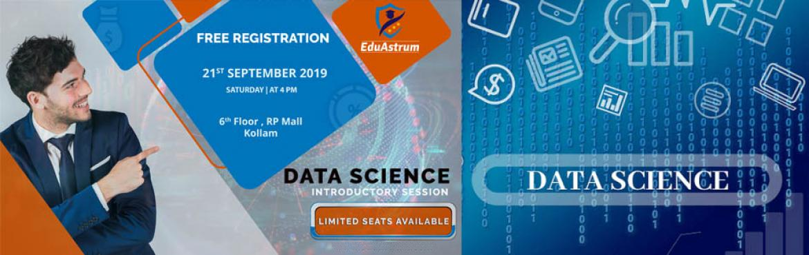 Book Online Tickets for Data Science Introductory Session, Kollam. This event has been designed to give a brief introduction to Data Analytics, Machine Learning and will also showcase various case studies   About this Event   Following the success of the events of the EduAstrum\'s Data Science Workshop at Kollam, we