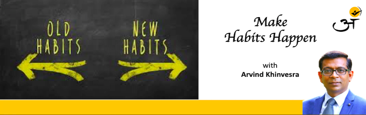 Book Online Tickets for Make Habits Happen, Mumbai. \