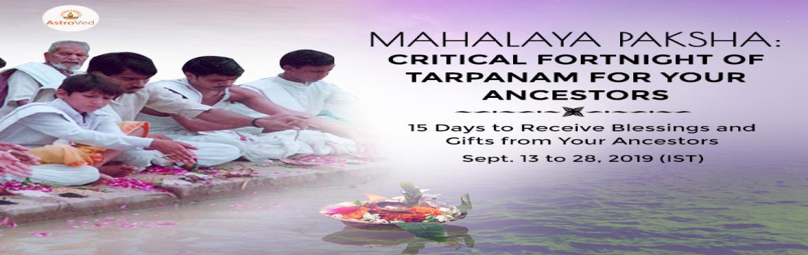Book Online Tickets for Mahalaya Amavasya Tharpanam, Chennai. 15 Day Critical Powertime for Ancestors to Bless You and Change Your DestinyMahalaya Paksha (15 days of Ancestral Poojas) is the most critical time of the year for you to perform Tarpanam for your ancestors. Every year during the Mahalaya period, the