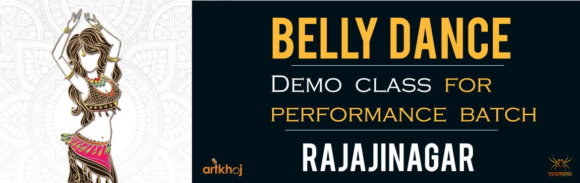 Book Online Tickets for Belly Dance Demo Class (Rajajinagar), Bengaluru.  About the workshop:  A 90 Minute demo class is designed for complete novices & people who have a keen desire to explore & try Belly Dance. The class is divided into,  -Warm-up  -Intro to Belly