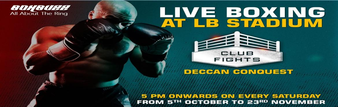 Book Online Tickets for Club Fights Deccan Conquest, Hyderabad. Deccan Conquest is a Champions Gateway to the Global Boxing Arena. A boxing Championship series conceptualised & conducted by a team of legendary boxing champions, experts, coaches and promoters based of Hyderabad.  Club Fights is a Concept
