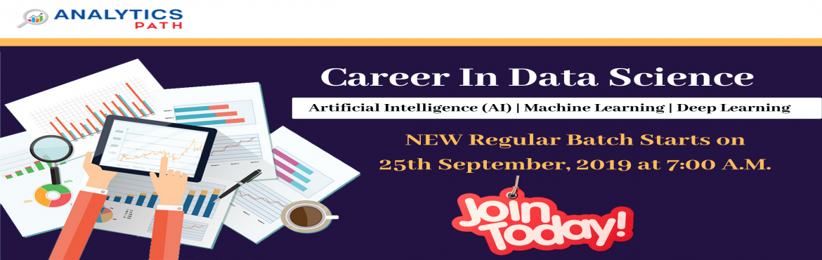 Book Online Tickets for Enroll For Data Science New Regular Batc, Hyderabad. Enroll For Data Science New Regular Batch-Career In Analytics By Analytics Path, Commencing from 25th Sept, 7:00 AM. About The Event- Data Scientist Demand is growing rapidly in the current IT world enhances the existing career paths with additional