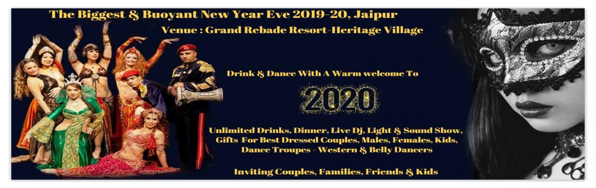 Book Online Tickets for The Biggest And Buoyant New Year Eve 201, Jaipur. The Biggest & Buoyant New Year Eve 2019-2020, Jaipur Venue : The Heritage Village Resort & Spa, Jaipur Stay tuned for more infoWatsApp/Call +919803948555 or Email us at eventphantom07@gmail.com Jaipur also reffered to as \'Pink City\' is the