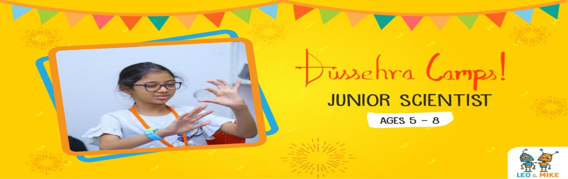Book Online Tickets for Junior Scientist Camp for Ages 5-8, Hyderabad. This Dussehra vacation, let your child explore and uncover the fun side of science! Let them tinker, experiment, design, build, play and have fun at the 2-day hands-on camps by Leo & Mike. You will never hear them say Science is boring agai