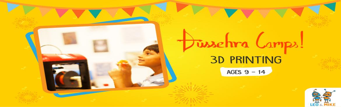 Book Online Tickets for 3D Printing Camp for Ages 9 to 14 , Hyderabad. This Dussehra vacation, let your child explore and uncover the fun side of science! Let them tinker, experiment, design, build, play and have fun at the 2-day hands-on camps by Leo & Mike. This camp is a great place to start if you want to introd