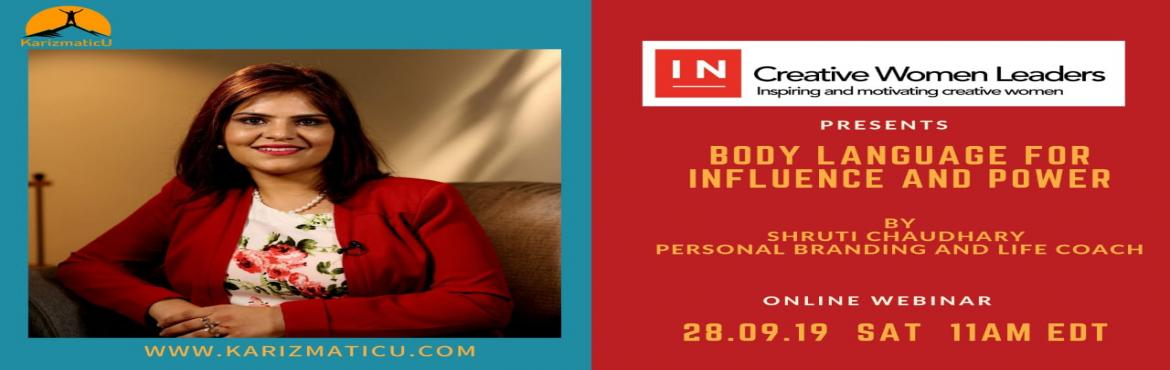 Book Online Tickets for Body Language for Power and Influence, Bengaluru.   The ability to read a person's attitude and thoughts by their behavior was the original communication system before the spoken language evolved. The same communication system still exists even when we have languages today. It's al