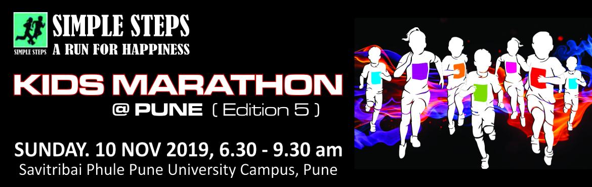 Book Online Tickets for Kids Marathon - A Run for Happiness, Pune. Simple Steps  - a Marathon for juniors on 10 Nov 2019!  Participants age group starting from 3 years to 15 years.  Date - 10th Nov 2019 Venue – Savitribai Phule Pune University,Ganeshkhind Road, Pune, Maharashtra S