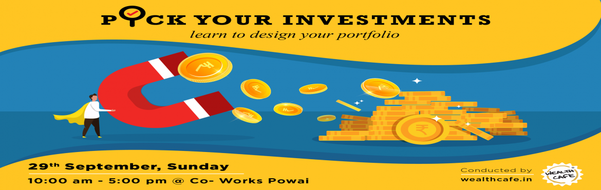 Book Online Tickets for Learn to Pick your Investments, Mumbai. Many of you guys are investing your money regularly, you probably have a financial plan in place and are investing your money for your goals. But what next? Do you know how to select the right Mutual Fund Scheme which is right for your goals? or you