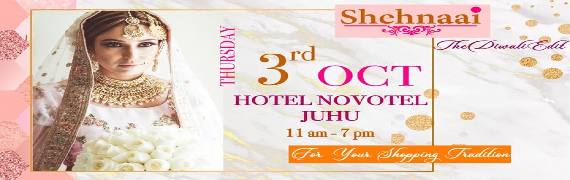 Book Online Tickets for SHEHNAAI, Mumbai. This Festive Season Marriage Mantra brings to you SHEHNAAI - The Diwali Edit with the best collection from only the best designers in the country, all under one roof. Join us at Shehnaai on 3rd October at Novotel Mumbai Juhu and find the perfect outf