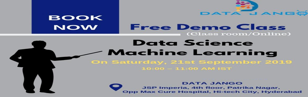 Book Online Tickets for Free Demo classes on Data Science  by Ex, Hyderabad. Free Demo classes on Data Science by Experts at DataJango In Hyderabad on this weekend @10AM What is Data Science? Data Scienceis the addition of meaning to arrays of data, visualization, collection of insights, and making decisions based