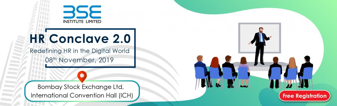 Book Online Tickets for HR CONCLAVE 2.0 - Redefining HR in the D, Mumbai.  HR Conclave 2019 is a platform for corporate thought leaders from diverse backgrounds to come together to interact and communicate their thoughts on the ever-evolving face of the Human Resources industry. It shall be a significant platform for