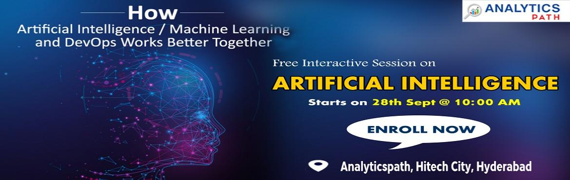 Book Online Tickets for Attend For Free One day Hands-On Worksho, Hyderabad. Attend For One day Hands On Workshop on Artificial Intelligence Training-Globally Recognized Workshop By Analytics Path Scheduled On 28th Sept @ 10 AM, Hyderabad. About The Workshop: Over the years, the technology of Artificial Intelligence has come