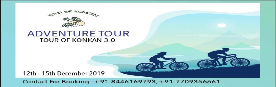 Book Online Tickets for Tour Of Konkan 3.0, Pune.   TOUR OF KONKAN - A cycling expedition organized by Events & Pro. The expedition is about endurance cycling, where participants will get an opportunity to experience long distance cycling with natural eye-catching scenic beauty of the Konka
