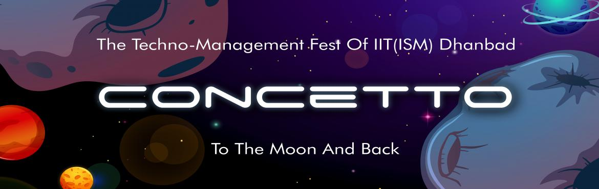 Book Online Tickets for CONCETTO, Dhanbad. Indian Institute of Technology (ISM),Dhanbad recognised as one of the best performing institutes in East Zone in \