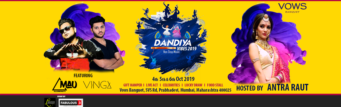 Book Online Tickets for DANDIYA VIBES 2019, Mumbai. Witness the Magnificent experience of Garba & Dandiya beats by our best artists & Team till wee hours only at DANDIYA VIBES 2019 Special attraction:  Gift Hampers Celebrities Live acts Food stall And many more  The hosts are ready to take the
