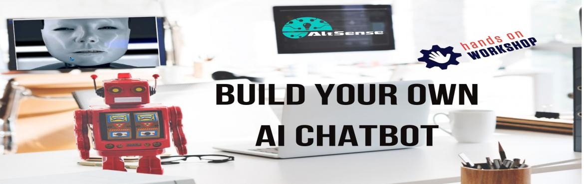 Book Online Tickets for Build Your Own Artificial Intelligence C, Chennai. Build Your Own Artificial Intelligence ChatBot  Agenda & goals:  How to chatbot works Creating a simple chatbot Configuring chatbot for different languages Feed human data and train a bot Integration of NLP and talk with t