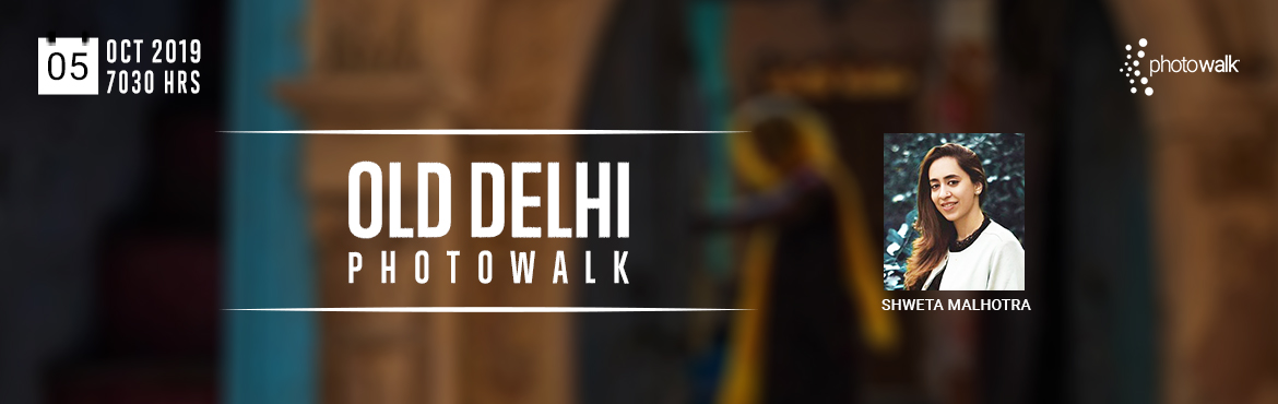Book Online Tickets for Old Delhi Photowalk Shweta Malhotra, Delhi. Chiiz is glad to host a FREE Old Delhi Photowalk with Shweta Malhotra in collaboration with the infamous Scott Kelby\'s Worldwide Photo walk.Last year, Scott Kelby Photo walk attracted over 1000+ Photo walks and over 35,000+ people around the world.