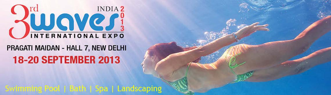 3rd WAVES Pool |Spa |Bath International Expo 2013