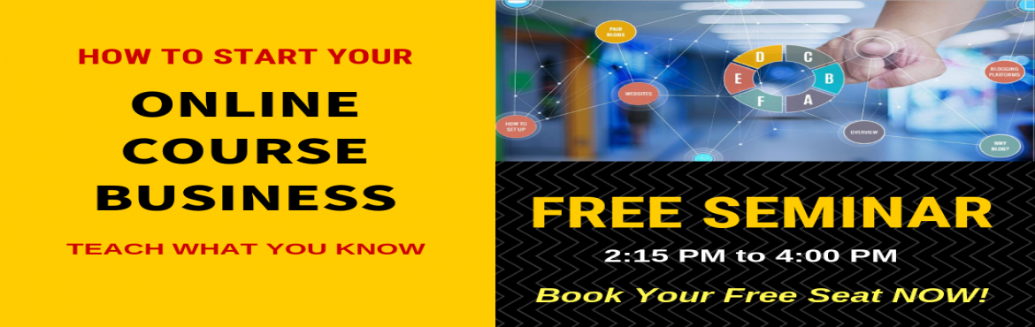 Book Online Tickets for Free Seminar: How to Start Your Online C, Chennai. Start Your Own ONLINE COURSE BusinessAn OPPORTUNITY to IMPACT MILLIONS of LIVES while Earning Handsomely! EARN PART-TIME / FULL-TIME / WEEKENDS  Get Ready to Grab Your Share of the $355 Million per Day Knowledge Industry. Join the movemen