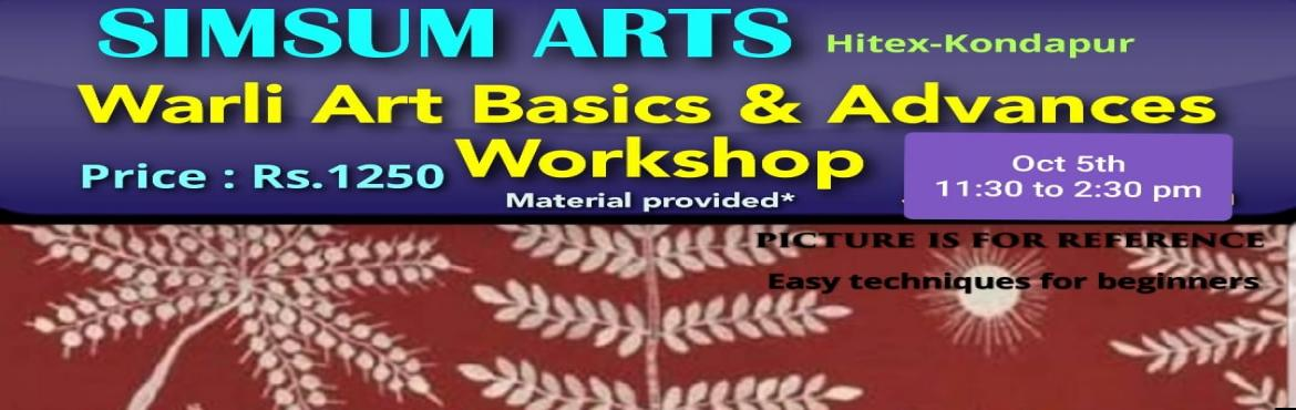 Book Online Tickets for Warli Art - Basics and Advanced Workshop, Hyderabad. Hurry, Register Online and save Rs.300/-. Spot Registration will attract Rs.300/- additional fee.SimSum Arts Gallery and Studio is conducting Warli Art - Basics and Advanced Workshop.  Register and join us to learn the different techniques of Wa