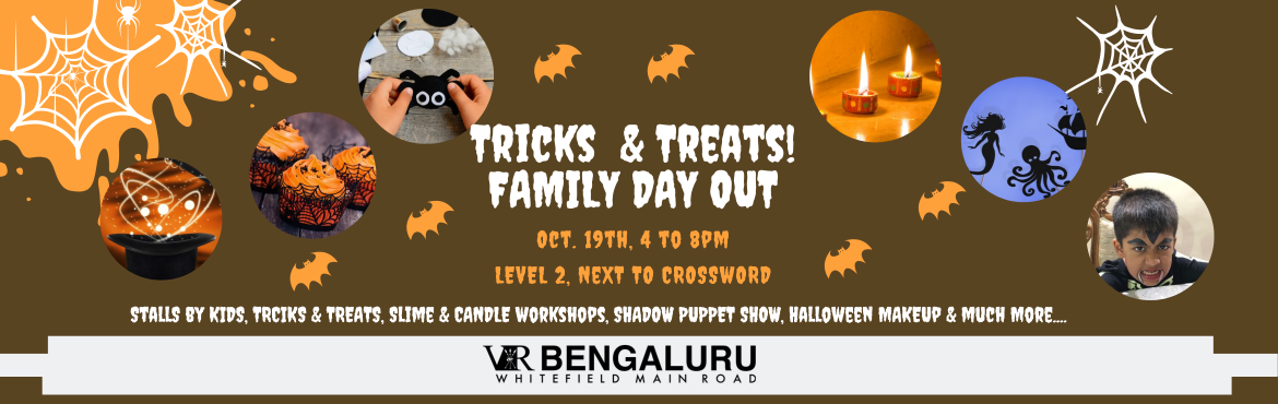 Book Online Tickets for Tricks and Treats for everyone in the fa, Bengaluru. Trick or Treat - Give me something sweet to eat!   So parent\'s stock up your candies and get on to attend the biggest Halloween bash in Whitefield for kids and families!       Halloween theme decor, DIY monster slime and lava making worksh