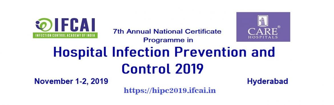 Book Online Tickets for Certificate Programme in Infection Preve, Hyderabad.  Register at https://hipc2019.ifcai.in/
