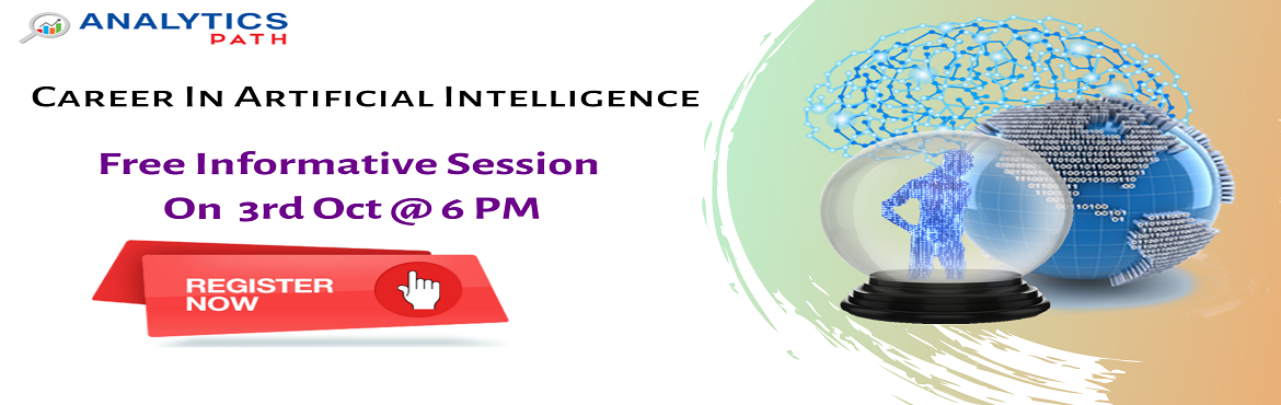 """Book Online Tickets for Get Registered For Free AI Interactive S, Hyderabad. Get Registered For Free AI Interactive Session By Experts At Analytics Path On 3rd Oct, 2019 @ 6:00 PM, Hyderabad. About The Event- Be a part of the Analytics Path highly acclaimed """"Free Interactive Session On AI Training"""" by analytics ex"""