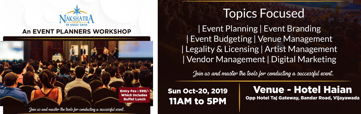 Book Online Tickets for Event Planners Workshop, Vijayawada. Event Management for beginners!If you are enthusiast and want to know the detailed Organizing of a Event, to Create stories, You do not want to miss this Chance.Nakshatra is hosting a 1-day Event Management workshop for aspiring Event Managers,on 20O