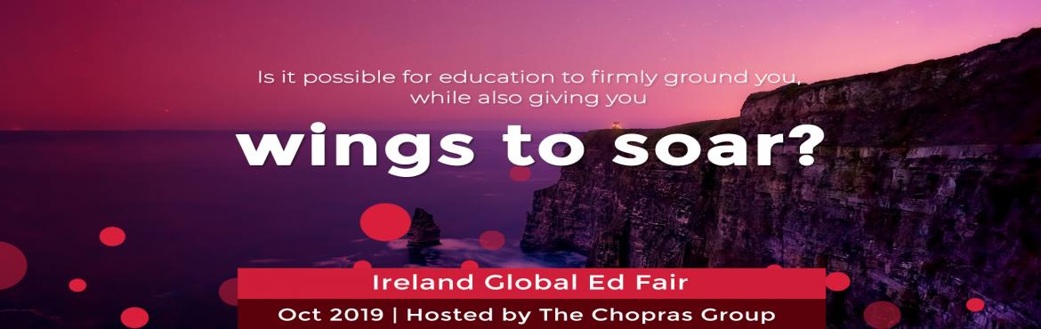 Book Online Tickets for Ireland Global Ed Fair 2019 In Delhi Hos, New Delhi. Are you looking for Global Ed? Are you looking for exciting opportunities, world-renowned universities and a friendly culture? Have you considered Ireland as your next study destination? Well maybe you should! To help you make the right decision for