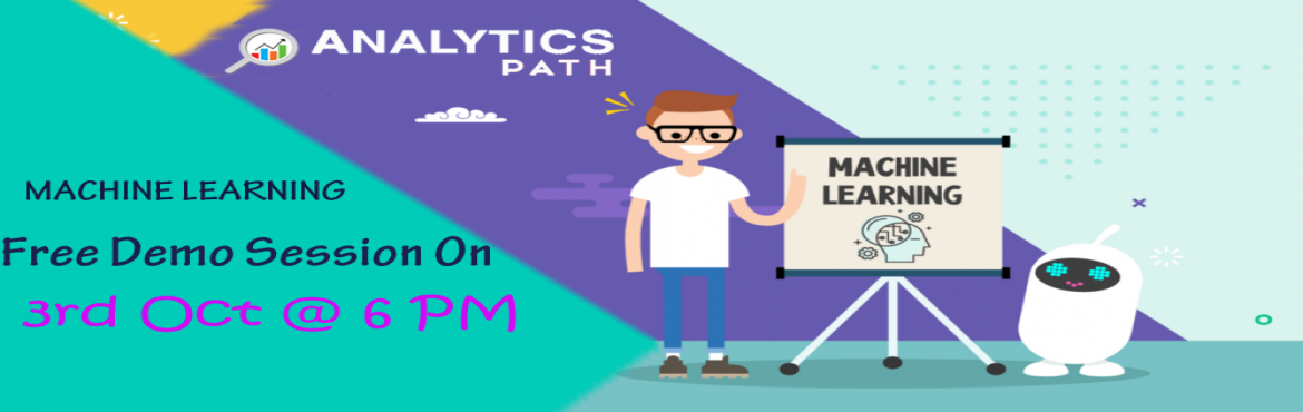 Book Online Tickets for Register For Machine Learning Free Demo , Hyderabad. Its Time To Register For Machine Learning Free Demo Session With Experts From IIT & IIM At Analytics Path On 3rd Oct 2019 @ 6 PM Hyderabad About The Event: Analytics Path with the intent to elevate the rising demand for Machine Learning exp