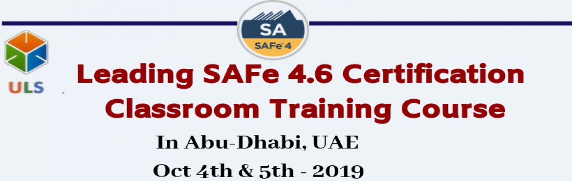 Book Online Tickets for Leading SAFe Agilist 4.6 Certification C, Abu Dhabi. Ulearn System's Offer SAFe Agilist 4.6 Certification Training Course Abu-Dhabi, UAE, Best Leading SAFe Agile Training Institute in Abu-Dhabi, UAE Enroll for Classroom SAFe Agilist 4.6 Certification Training in Abu-Dhabi, UAE from Ulearn Systems