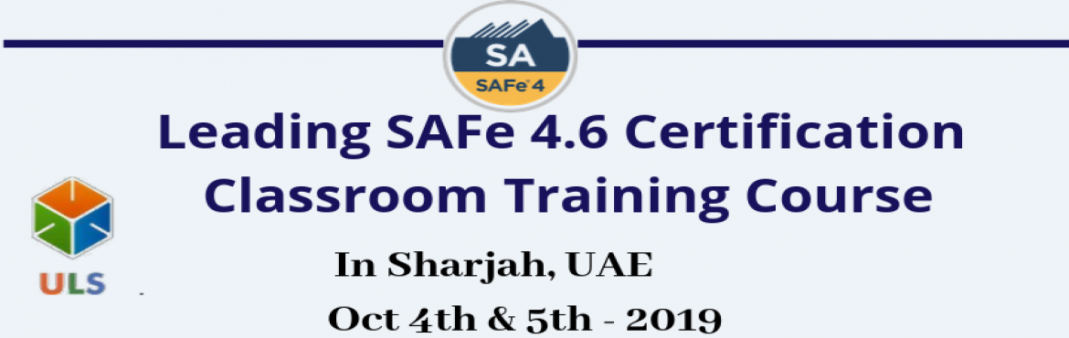 Book Online Tickets for Leading SAFe Agilist 4.6 Certification C, Sharjah. Ulearn System's Offer SAFe Agilist 4.6 Certification Training Course Sharjah, UAE, Best Leading SAFe Agile Training Institute in Sharjah, UAE Enroll for Classroom SAFe Agilist 4.6 Certification Training in Sharjah, UAE from Ulearn S