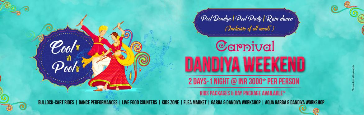 Book Online Tickets for Carnival Dandiya Weekend, Pune. Festive atmosphere, Pool Dandiya, Rain Dance, and much more.. Here we bring you Carnival Dandiya Weekend. A funful weekend amidst nature with scenic beauty.  Event on 2 days : 5th and 6th October 2019. Here are reasons why you must choose to enj