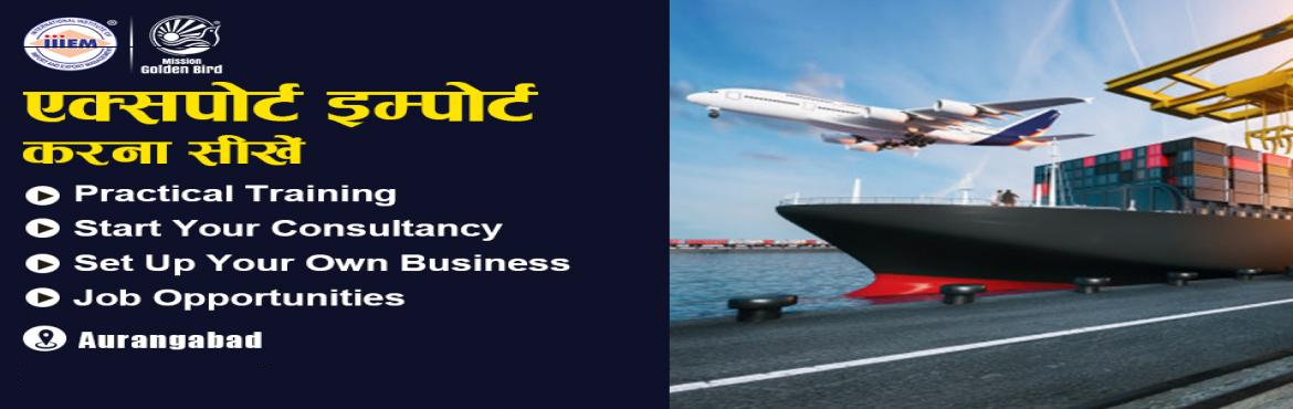 Book Online Tickets for Start and Set up Your Own Import and Exp, Aurangabad. Suitable For -1. Any Graduate / MBA student willing to become Exporter / Importer. 2. Businessmen having their own shop/ factory/products Or willing to Export their own Products.3. Anyone willing to work in Export / Import