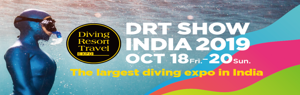 Book Online Tickets for DRT SHOW-Largest Diving Expo in Asia, Mumbai. DRT SHOW, the Largest Diving Expo in Asia, Now Expands to Mumbai India Recognized as the largest expo of its kind in Asia, the very first Diving and Resort Travel Expo (DRT SHOW) India 2019 is going to take place at World Trade Centre in Mumbai from