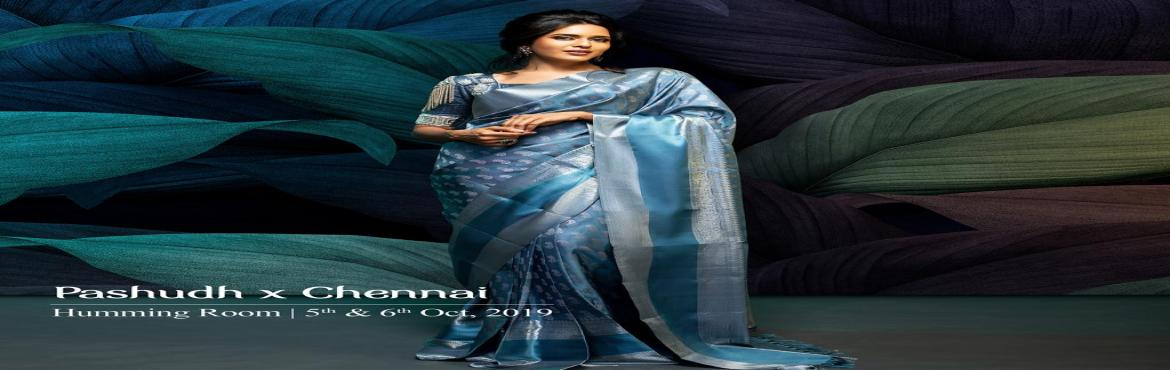 Book Online Tickets for The Pashudh Trunk Show in Chennai, Chennai. Pashudh is a brand of contemporary, authentic South Indian handwoven and pure silk saree. Pashudh has been the centre for authentic, hand-woven South Indian silk sarees, adorned by beautiful women from across the country. We are a popular label based