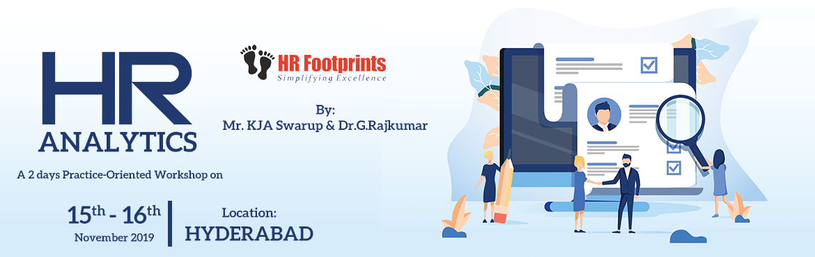 Book Online Tickets for A Two Day Practice Oriented Workshop On , Hyderabad. This two day practice-oriented workshop is focused on empowering HR professionals to make data driven decisions. With the support of descriptive, predictive and prescriptive analytics, individuals will be in a better position to ask the right questio